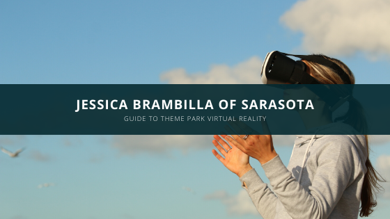 Jessica Brambilla of Sarasota's Guide to Theme Park Virtual Reality