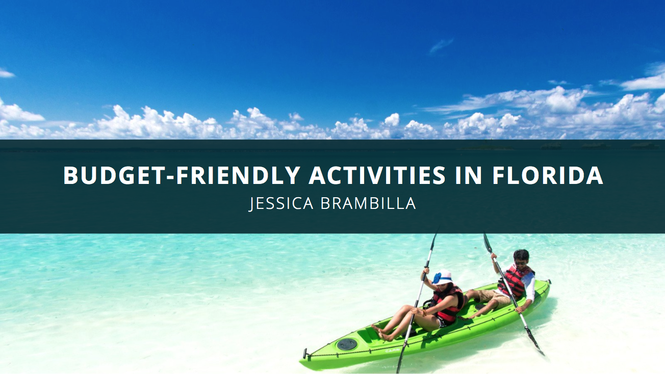 Jessica Brambilla of Sarasota Identifies Budget-Friendly Activities in Florida