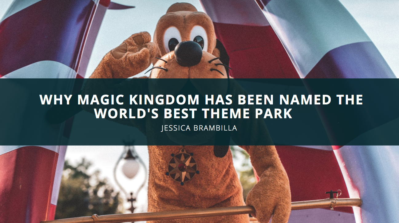 Jessica Brambilla Discusses Why Magic Kingdom Has Been Named the World's Best Theme Park